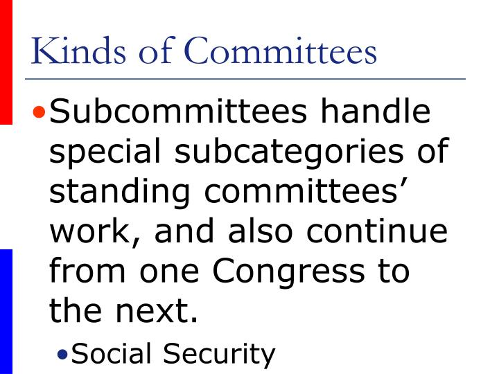 Kinds of Committees