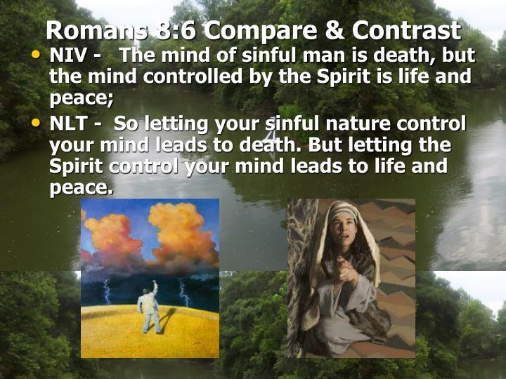 Romans 8:6 Compare & Contrast