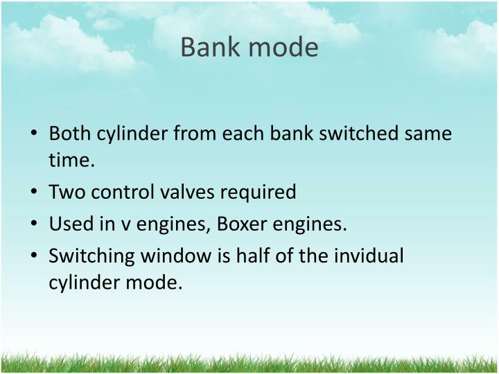 Bank mode