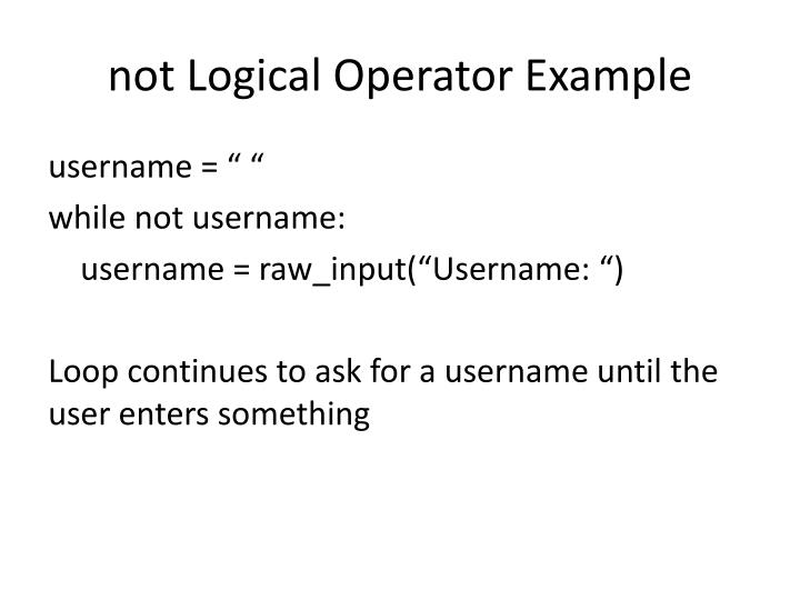 not Logical Operator Example