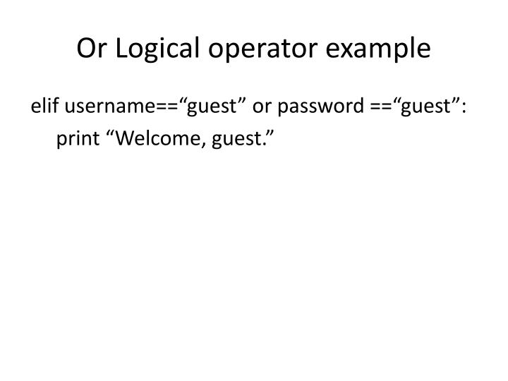 Or Logical operator example