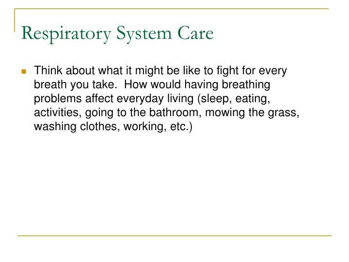 Respiratory System Care