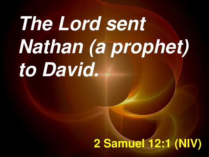 2 Samuel 12:1 (NIV)
