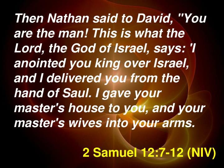 2 Samuel 12:7-12 (NIV)