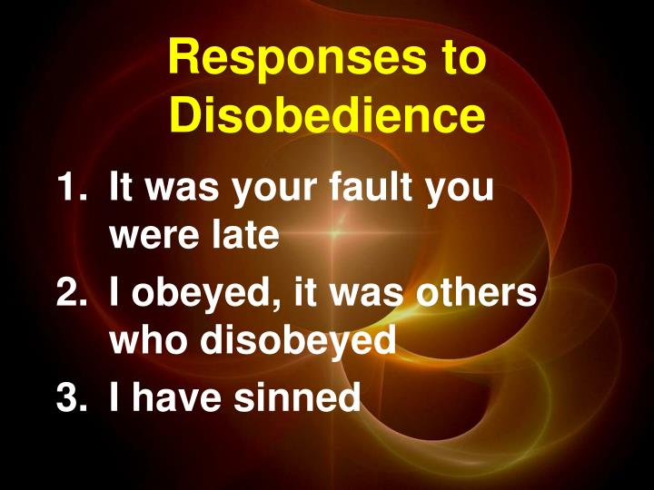 Responses to Disobedience