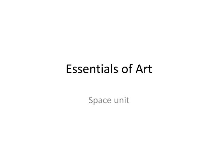 Essentials of art