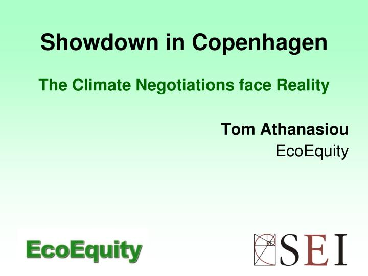 Showdown in copenhagen the climate negotiations face reality