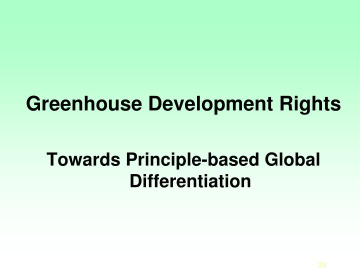 Greenhouse Development Rights