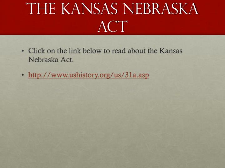 Kansas nebraska act essay