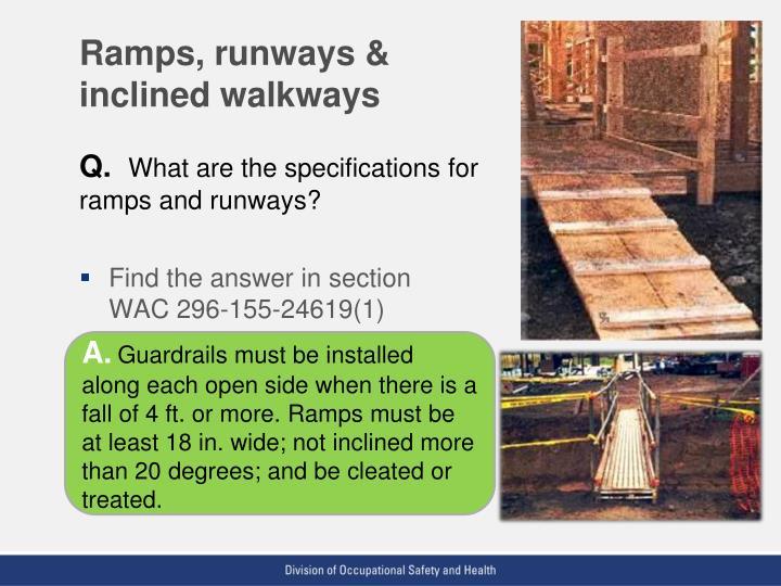 Ramps, runways & inclined walkways