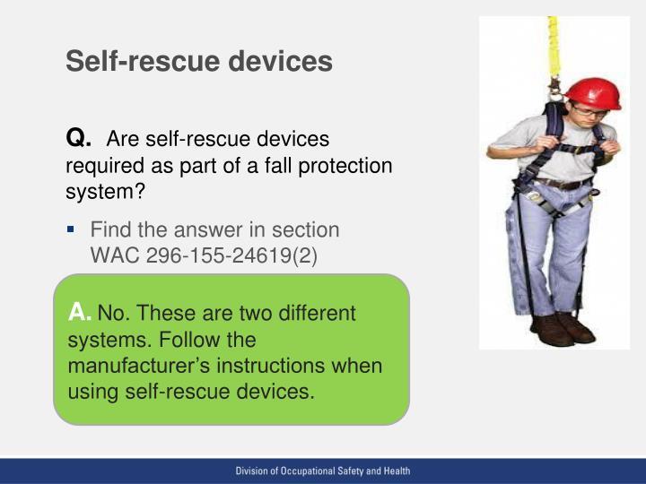 Self-rescue devices