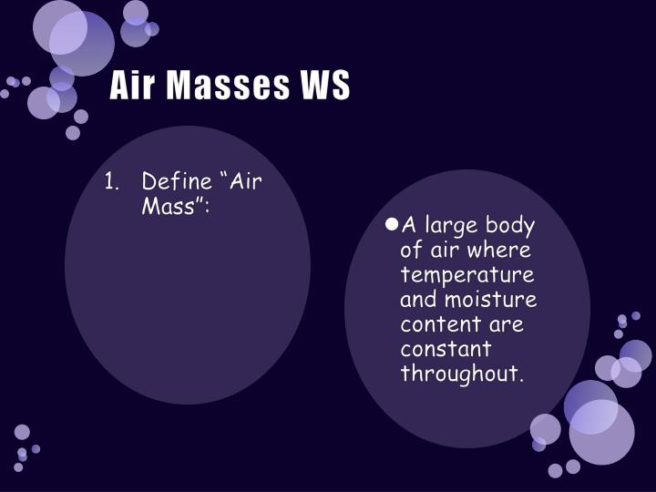 Air Masses WS