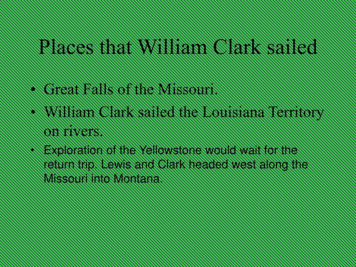 Places that William Clark sailed