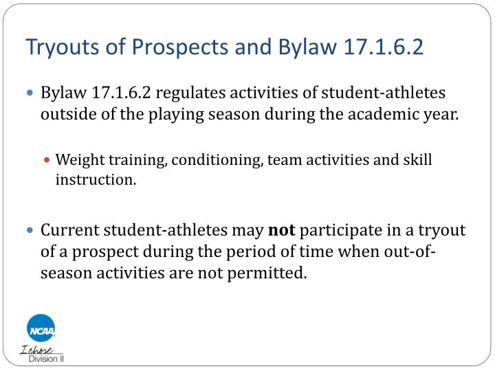 Tryouts of Prospects and Bylaw 17.1.6.2