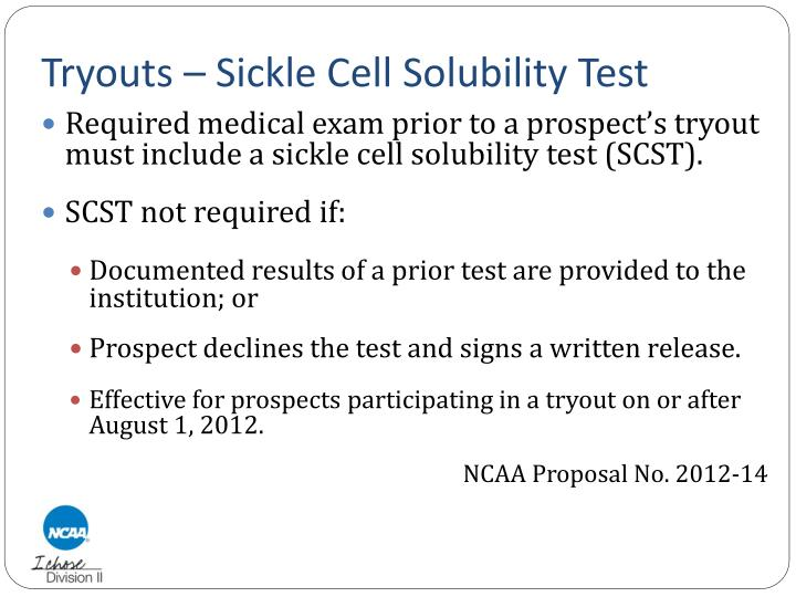 Tryouts – Sickle Cell Solubility Test