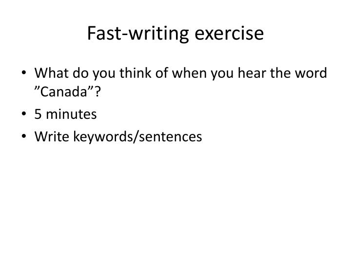 Fast writing exercise