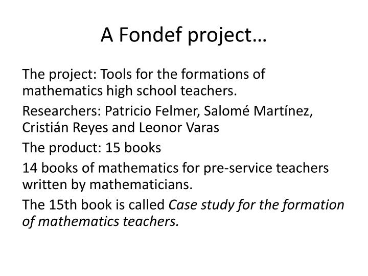 A Fondef project…