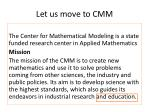 let us move to cmm