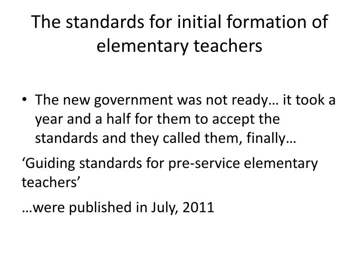 The standards for initial formation of