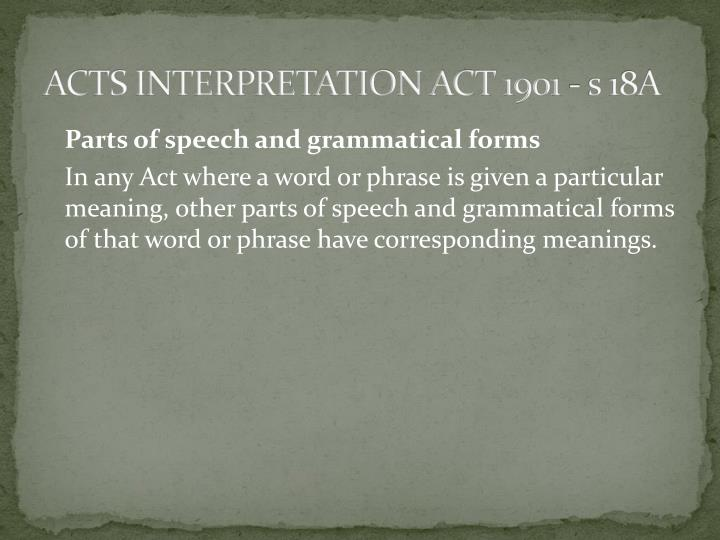 ACTS INTERPRETATION ACT 1901 - s 18A