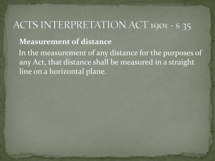 ACTS INTERPRETATION ACT 1901 - s 35