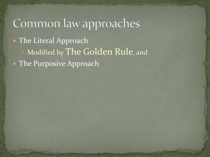 Common law approaches