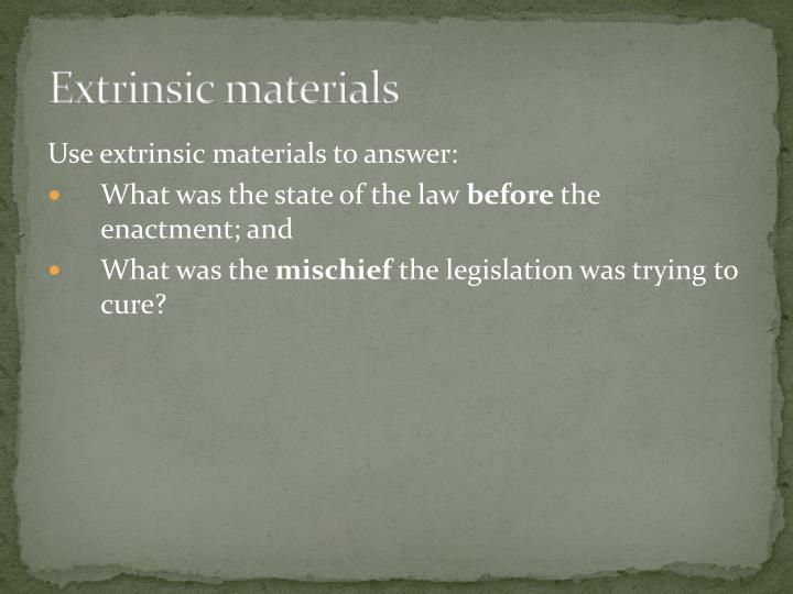 Extrinsic materials