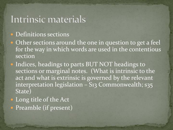 Intrinsic materials