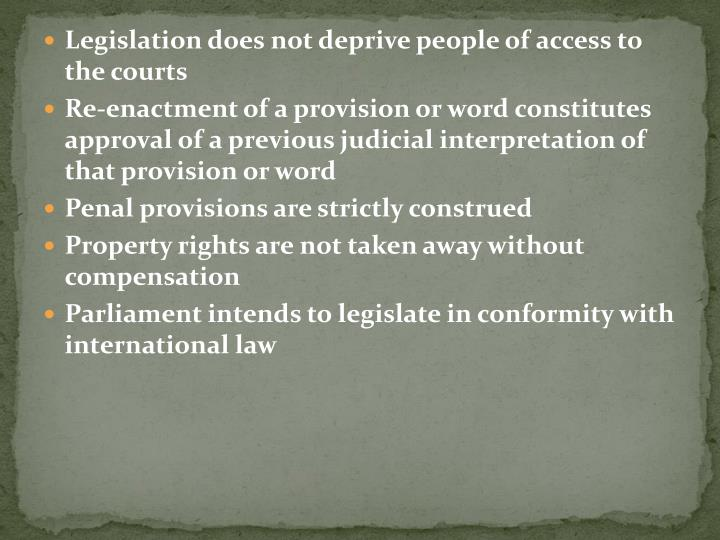 Legislation does not deprive people of access to the courts