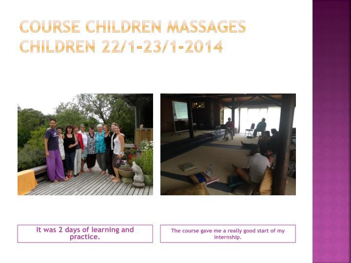 Course Children massages children 22/1-23/1-2014