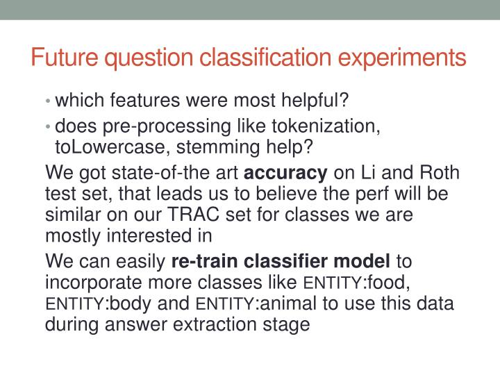 Future question classification experiments