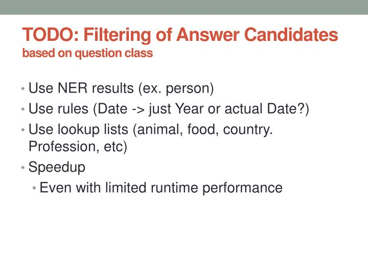 TODO: Filtering of Answer Candidates