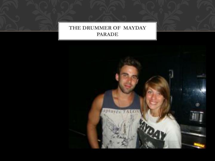 The drummer of  mayday parade