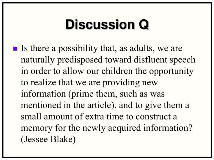 Discussion Q