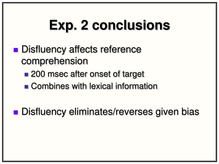 Exp. 2 conclusions