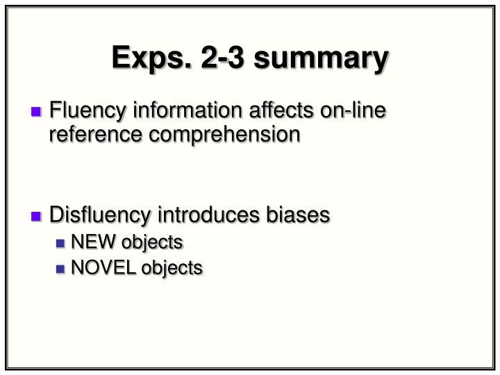 Exps. 2-3 summary
