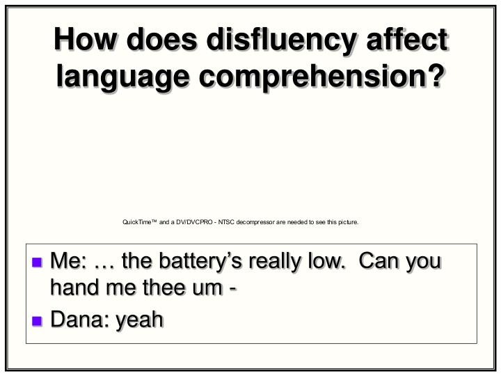 How does disfluency affect language comprehension?