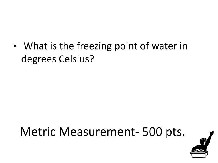 Metric Measurement- 500 pts.
