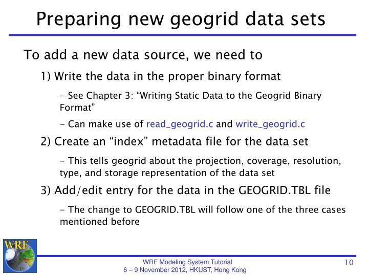 Preparing new geogrid data sets