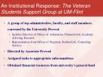 an institutional response the veteran students support group at um flint