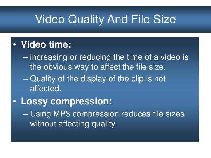 Video Quality And File Size