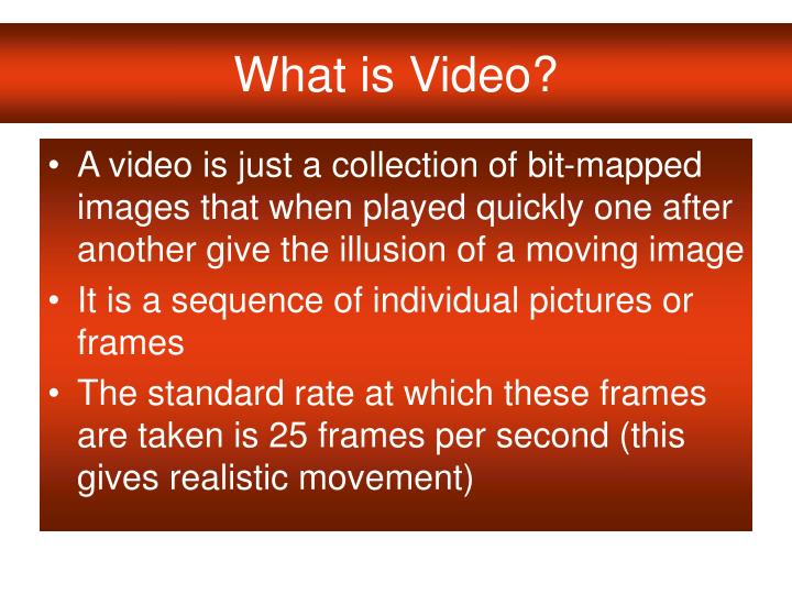 What is video