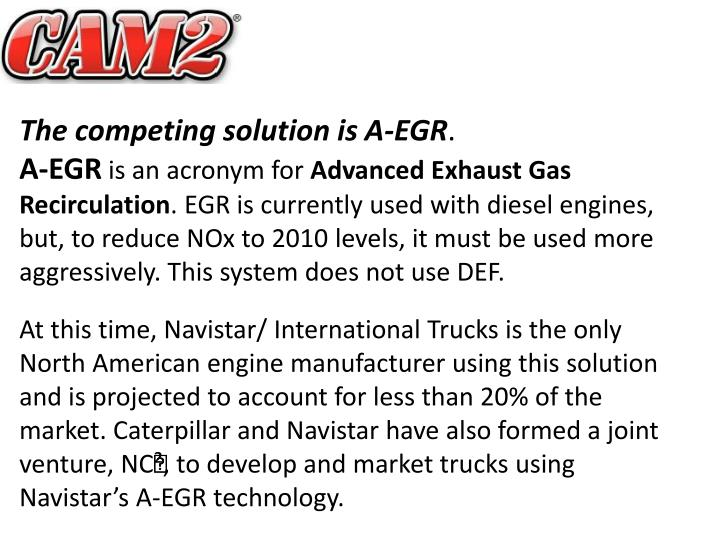 The competing solution is A-EGR