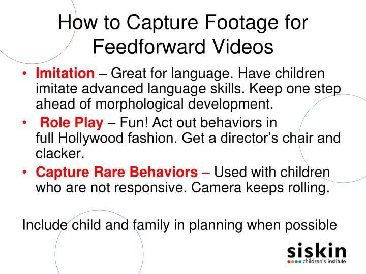 How to Capture Footage for Feedforward Videos