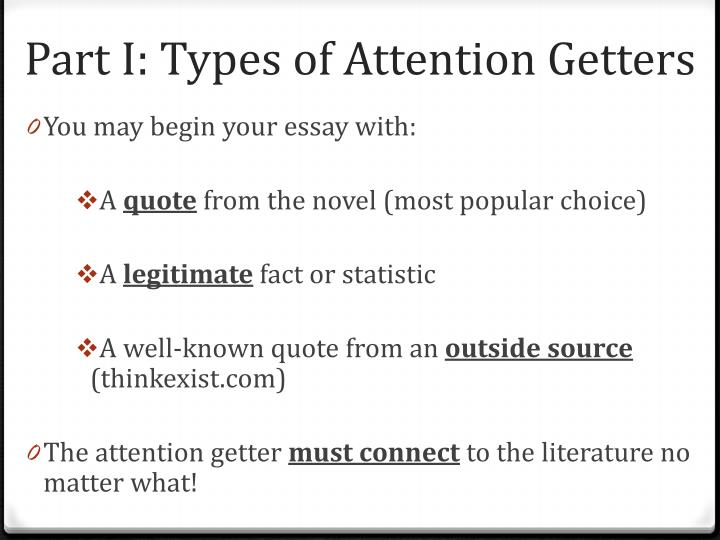 Part I: Types of Attention Getters