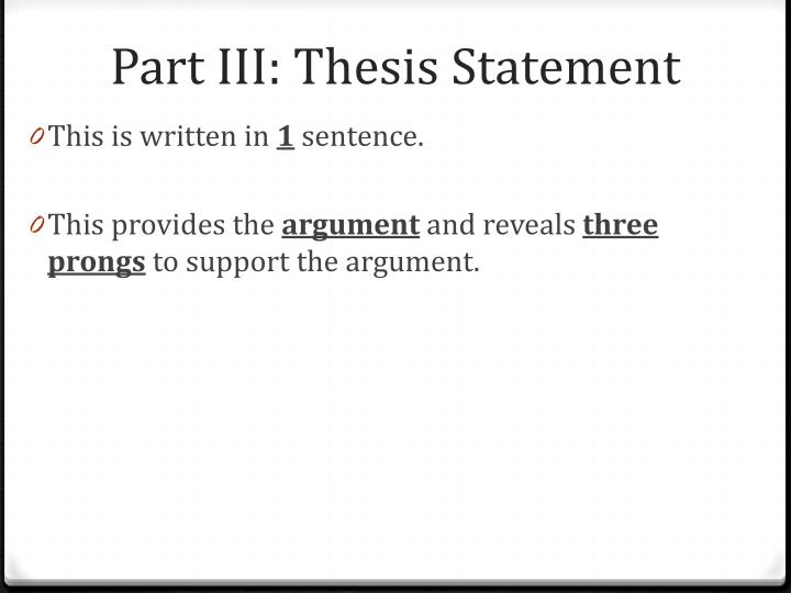 Part III: Thesis Statement