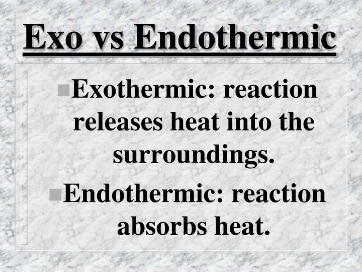 Exo vs Endothermic