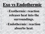 exo vs endothermic