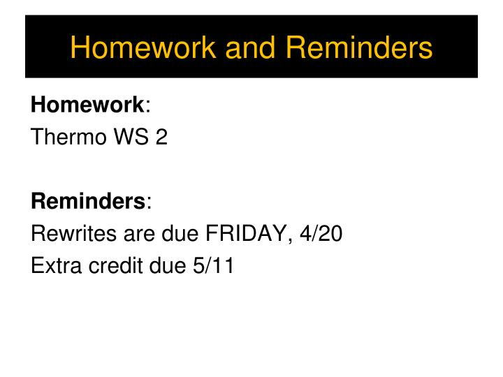 Homework and Reminders