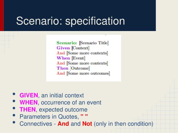 Scenario: specification